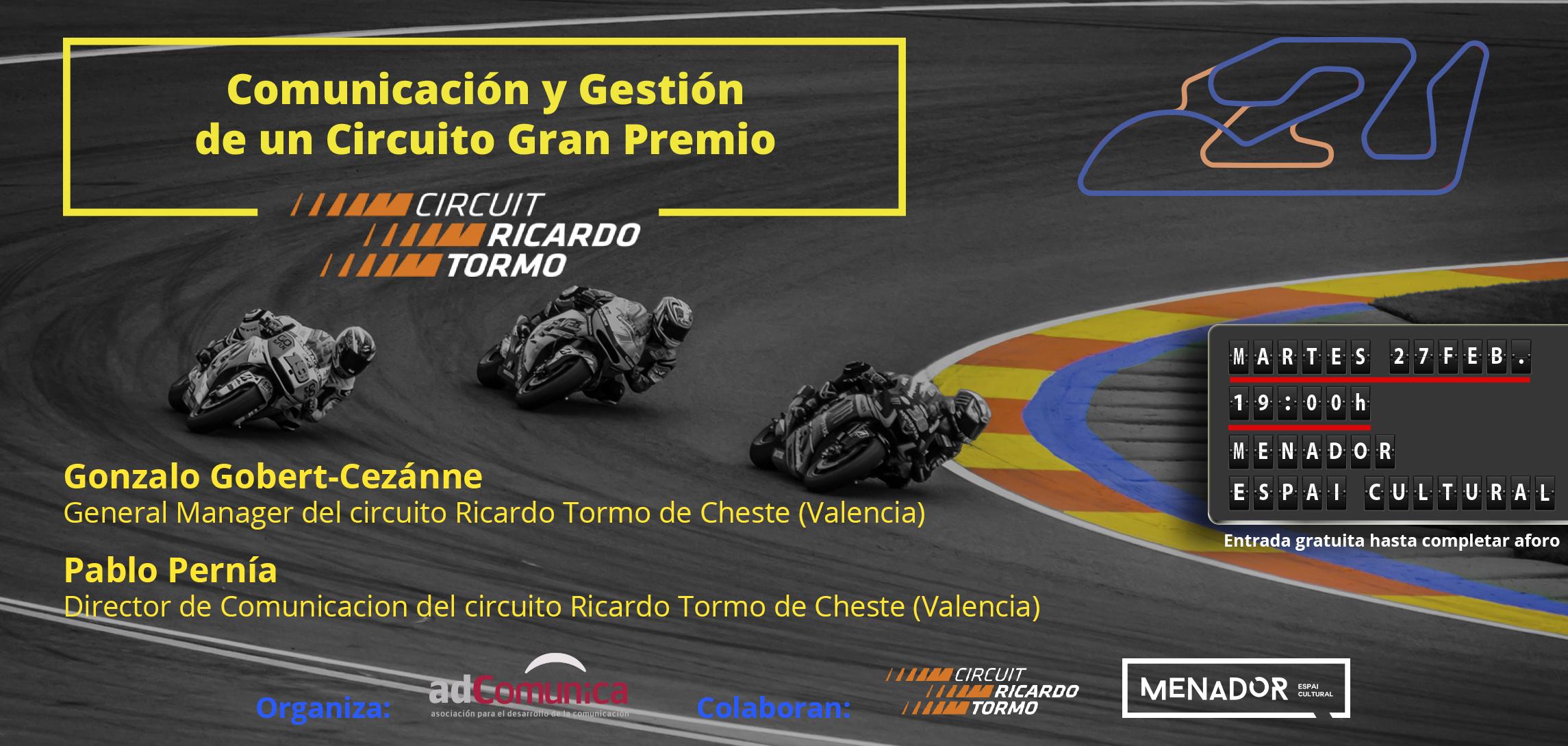 Circuito Ricardo Tormo : Comunicación y gestión de un circuito gran premio circuit
